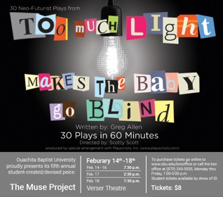 Too Much Light Makes the Baby Go Blind: An OBU Muse Production