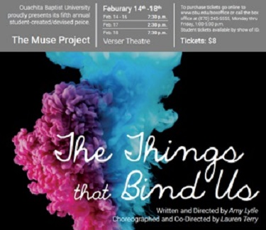 Things That Bind Us: An OBU Muse Production