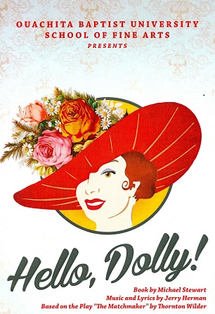 Hello, Dolly!: An OBU Musical Theatre Production