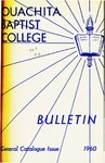 Ouachita Baptist College Bulletin General Catalogue Issue 1960-1961