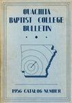 Ouachita Baptist College Bulletin 1956 Catalog