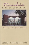 Ouachita Baptist University General Catalog 1993-1994 by Ouachita Baptist University