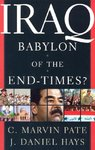 Iraq: Babylon of the End Times?