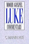 Luke: Moody Gospel Commentary