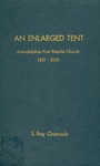 An Enlarged Tent: Arkadelphia First Baptist Church 1851-2001