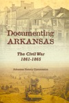 Documenting Arkansas: The Civil War 1861-1865