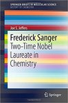 Frederick Sanger: Two-Time Nobel Laureate in Chemistry