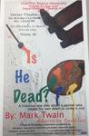 Is He Dead?