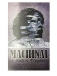 Machinal by Adam Wheat