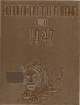 The Ouachitonian 1947 by Ouachitonian Staff