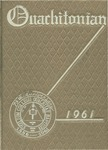 The Ouachitonian 1961 by Ouachitonian Staff
